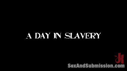 A Day In Slavery