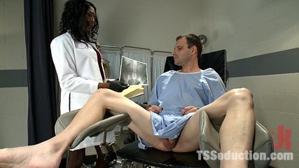 The doctor is in your butt exciting new ts talent chanel couture. New Ts Dom with a HUGE penish fucks a guy on gyno table in a hospital. His legs in stirrups, his anal exposed & her manalive penish dumping cumshot on his face