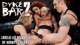 Dyke-Bar-2-Lorelei-Lee-Devoured-by-Hot-Horny-Lesbians