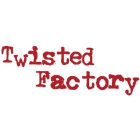 Twisted Factory