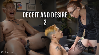 Deceit And Desire: Part 2
