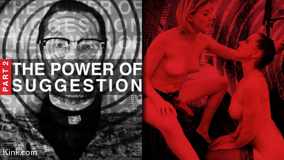 The Power of Suggestion, Part 2: Anny Aurora & Texas Patti
