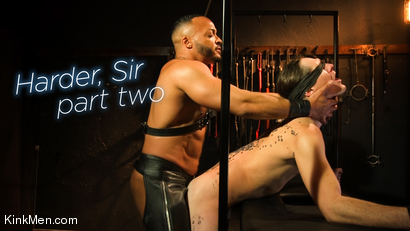 Harder, Sir: Part Two RAW