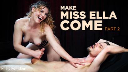 Make Miss Ella Come: Part 2