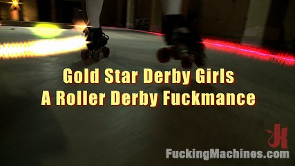 Gold Star Roller Derby: A Fuckmance: A FuckingMachines.com Feature Movie