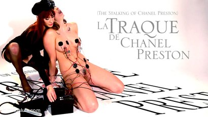 The Stalking of Chanel Preston: An Electrosluts Feature