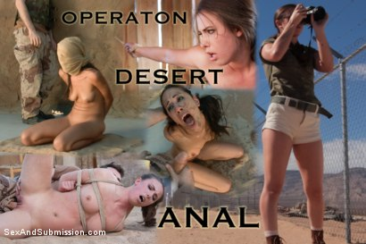 Operation Desert Anal: A Feature Presentation: Two Beautiful Girls Brutally Fucked in the Desert