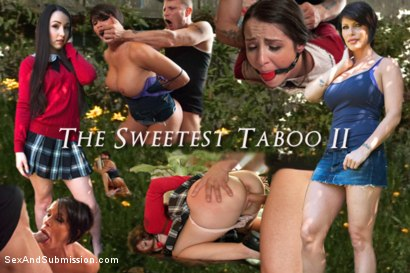 THE SWEETEST TABOO 2: A FEATURE PRESENTATION: Stepdaughter and Mother Bondage Fantasy Movie