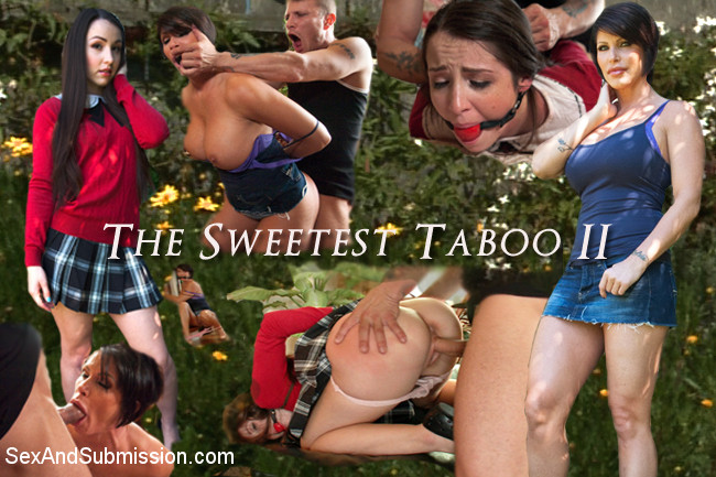 SexAndSubmission - THE SWEETEST TABOO 2: A FEATURE PRESENTATION: Stepdaughter and Mother Bondage Fantasy Movie