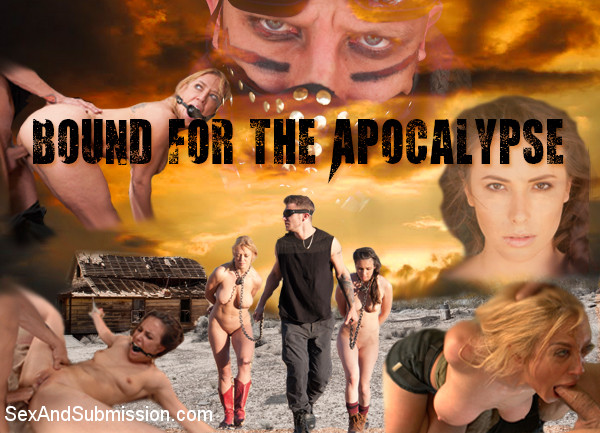 SexAndSubmission - Bound for the Apocalypse
