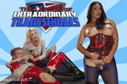 THE LEAGUE OF EXTRAORDINARY TRANSSEXUALS: PART 1 SUPER HERO FEATURE