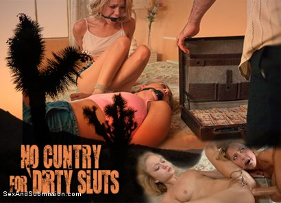 No Cuntry for Dirty Sluts