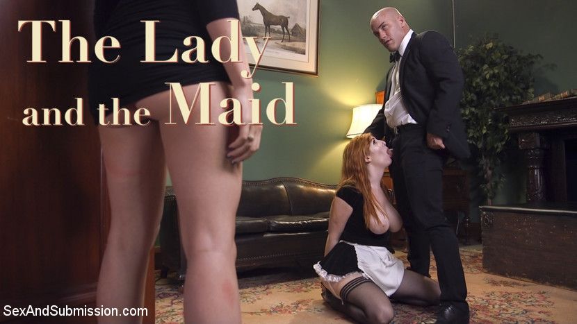 SexAndSubmission - The Lady and the Maid