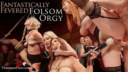 Fantastically Fevered Folsom Orgy