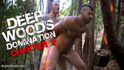 Deep Woods Domination: Chapter 1