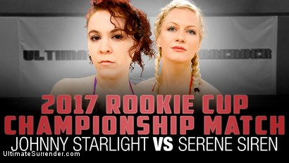 2017 Rookie Cup Championship Match: Johnny Starlight vs Serene Siren