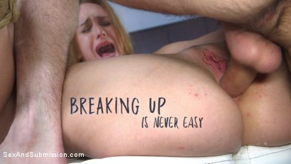 Breaking Up Is Never Easy