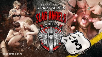 Slag Angels on Wheels: Episode 3