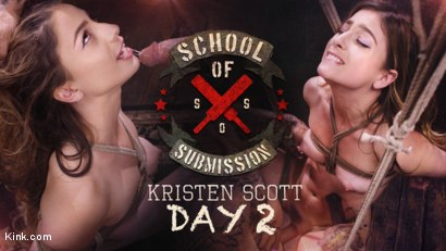 School Of Submission: Kristen Scott Day 2