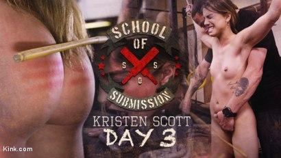School Of Submission: Kristen Scott Day 3