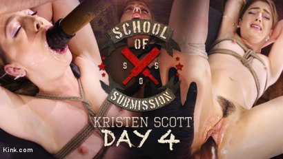 School Of Submission: Kristen Scott Day 4