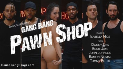 Photo number 17 from Gang Bang Pawn Shop: Isabella Nice Pays off Debt with All Her Holes shot for Bound Gang Bangs on Kink.com. Featuring John Johnson, Tommy Pistol, Ramon Nomar, Eddie Jaye, Donny Sins and Isabella Nice in hardcore BDSM & Fetish porn.