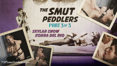 The Smut Peddlers Part Three: Korra Del Rio and Skylar Snow