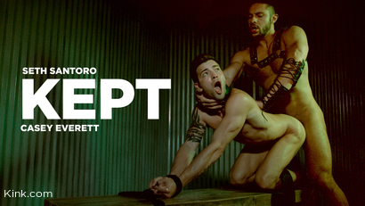 KEPT: Casey Everett is Used & Fucked by Seth Santoro RAW